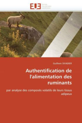 Authentification de l'alimentation des ruminants