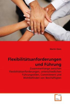 Flexibilitätsanforderungen und Führung