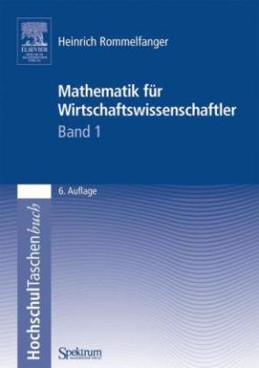 Mathematik für Wirtschaftswissenschaftler. Bd.1