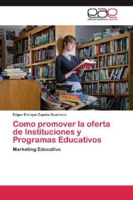 Como promover la oferta de Instituciones y Programas Educativos