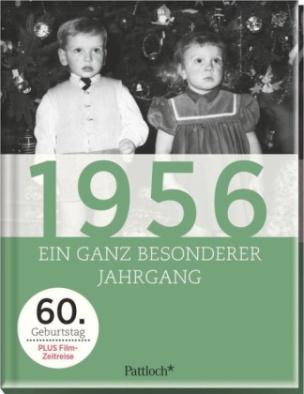 1956, Ein ganz besonderer Jahrgang