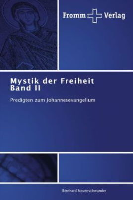 Mystik der Freiheit Band II