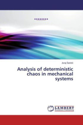 Analysis of deterministic chaos in mechanical systems