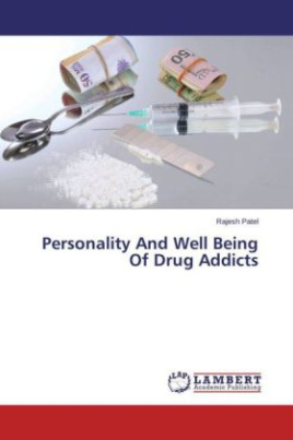 Personality And Well Being Of Drug Addicts