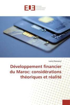 Développement financier du Maroc: considérations théoriques et réalité