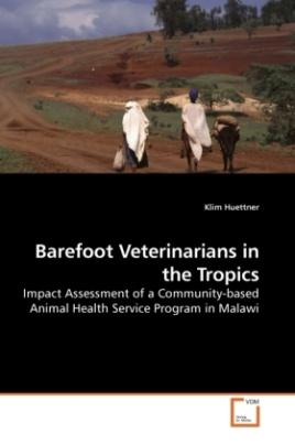 Barefoot Veterinarians in the Tropics