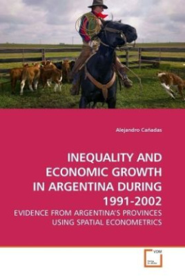 INEQUALITY AND ECONOMIC GROWTH IN ARGENTINA DURING 1991-2002