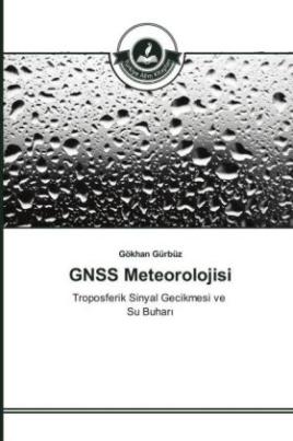 GNSS Meteorolojisi