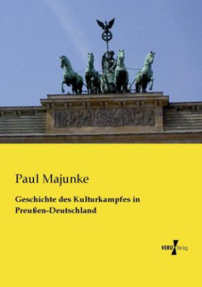 Geschichte des Kulturkampfes in Preußen-Deutschland
