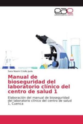 Manual de bioseguridad del laboratorio clínico del centro de salud 1