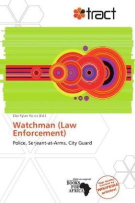Watchman (Law Enforcement)