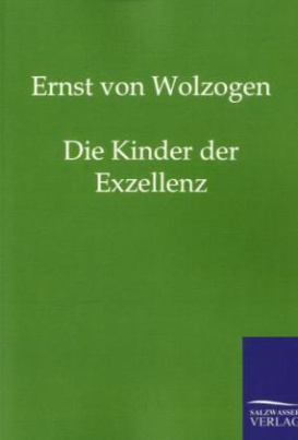 Die Kinder der Excellenz