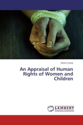 An Appraisal of Human Rights of Women and Children