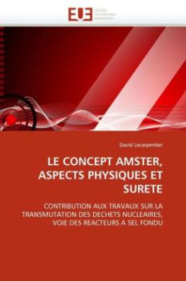 LE CONCEPT AMSTER, ASPECTS PHYSIQUES ET SURETE