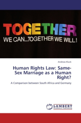 Human Rights Law: Same-Sex Marriage as a Human Right?