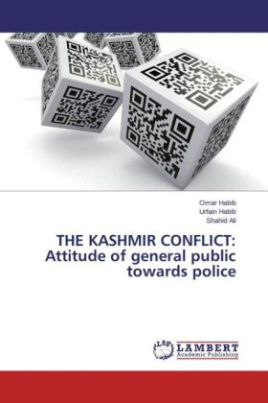 THE KASHMIR CONFLICT: Attitude of general public towards police
