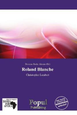 Roland Blanche
