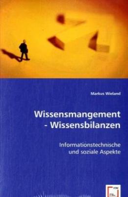 Wissensmangement - Wissensbilanzen
