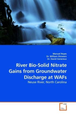 River Bio-Solid Nitrate Gains from Groundwater Discharge at WAFs