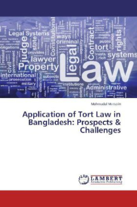 Application of Tort Law in Bangladesh: Prospects & Challenges
