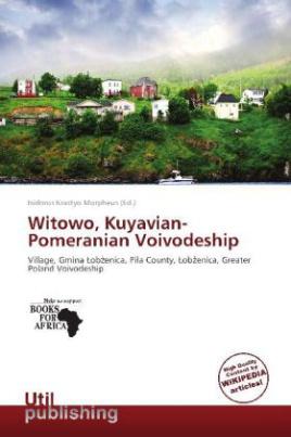 Witowo, Kuyavian-Pomeranian Voivodeship