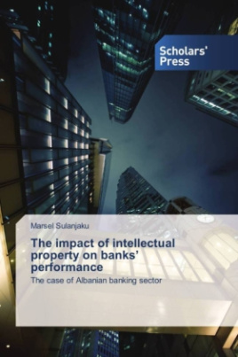 The impact of intellectual property on banks' performance
