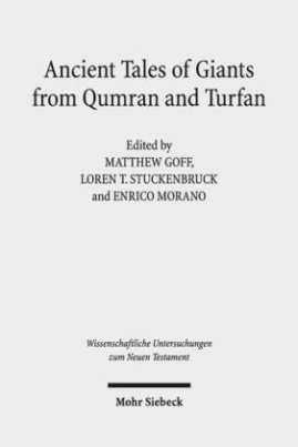Ancient Tales of Giants from Qumran and Turfan