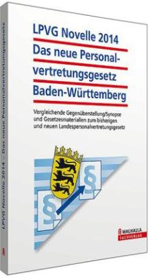 LPVG Novelle 2014 Das neue Personalvertretungsgesetz Baden-Württemberg