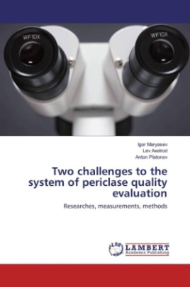 Two challenges to the system of periclase quality evaluation