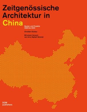 Zeitgenössische Architektur in China