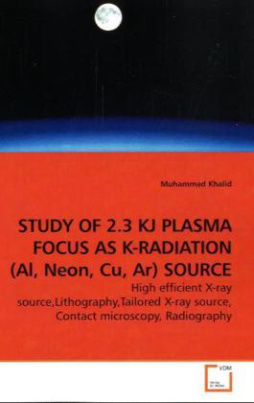 STUDY OF 2.3 KJ PLASMA FOCUS AS K-RADIATION (Al, Neon, Cu, Ar) SOURCE
