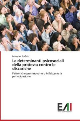 Le determinanti psicosociali della protesta contro le discariche