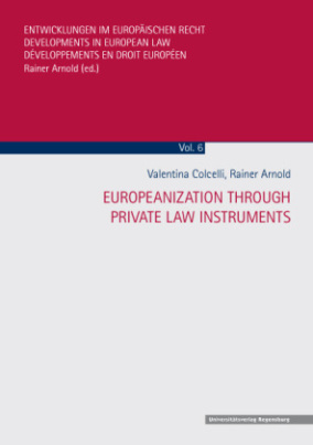 Europeanization through Private Law Instruments