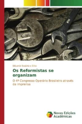 Os Reformistas se organizam