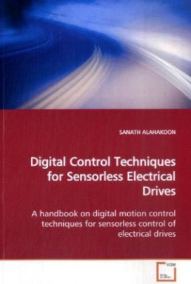 Digital Control Techniques for Sensorless Electrical  Drives