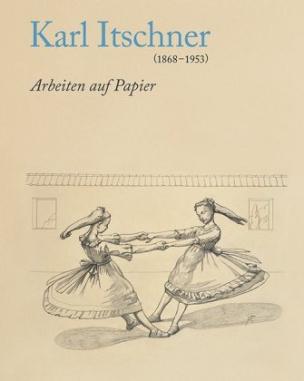 Karl Itschner 1868-1953