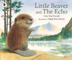 Little Beaver and the Echo. Der kleine Biber findet Freunde, engl. Ausgabe