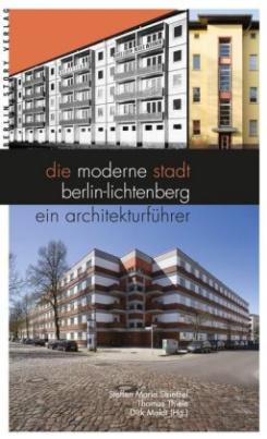 Die moderne Stadt Berlin-Lichtenberg