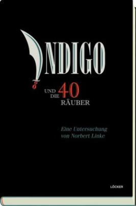 Indigo und die 40 Räuber
