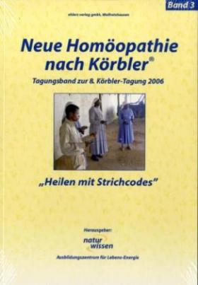 Neue Homöopathie nach Körbler. Bd.3