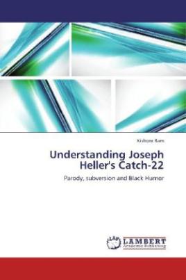 Understanding Joseph Heller's Catch-22