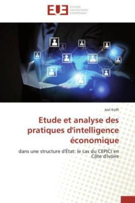 Etude et analyse des pratiques d'intelligence économique