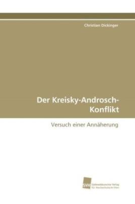 Der Kreisky-Androsch-Konflikt