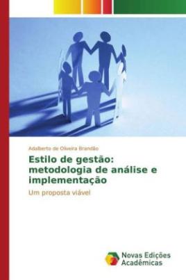Estilo de gestão: metodologia de análise e implementação
