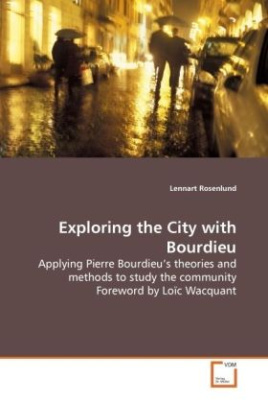 Exploring the City with Bourdieu