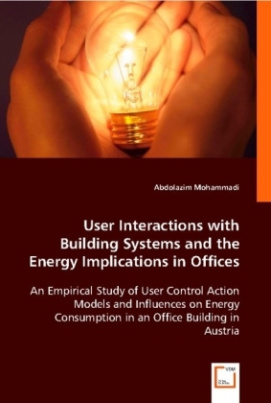 User Interactions with Building Systems and the Energy Implications in Offices