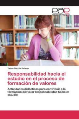 Responsabilidad hacia el estudio en el proceso de formación de valores
