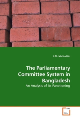 The Parliamentary Committee System in Bangladesh