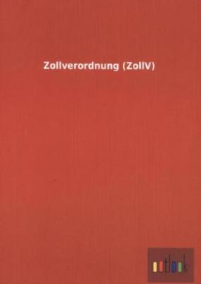 Zollverordnung (ZollV)