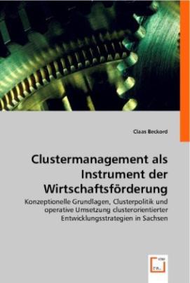 Clustermanagement als Instrument der Wirtschaftsförderung